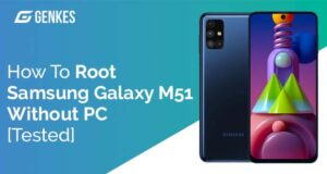 Root Samsung Galaxy M51 Without PC