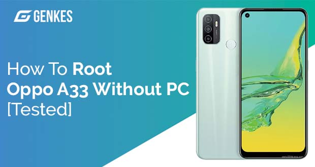 Root Oppo A33 Without PC