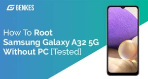 Root Samsung Galaxy A32 5G Without PC