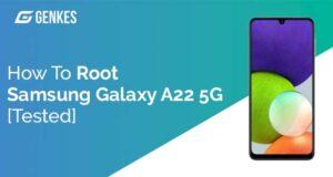 Root Samsung Galaxy A22 5G